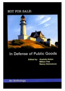 Not For Sale In Defense Of Public Goods